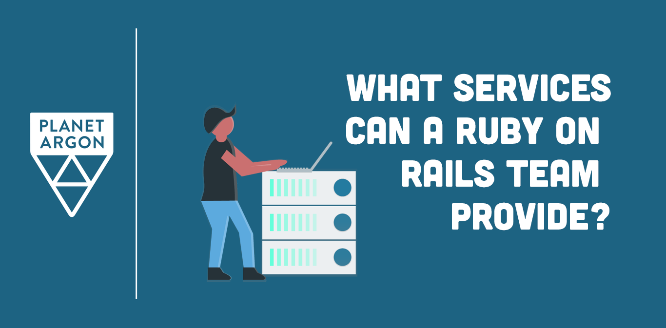 What Services Can a Ruby on Rails Team Provide?