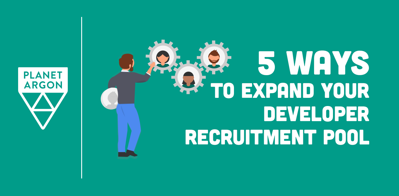 5 Ways to Expand Your Developer Recruitment Pipeline
