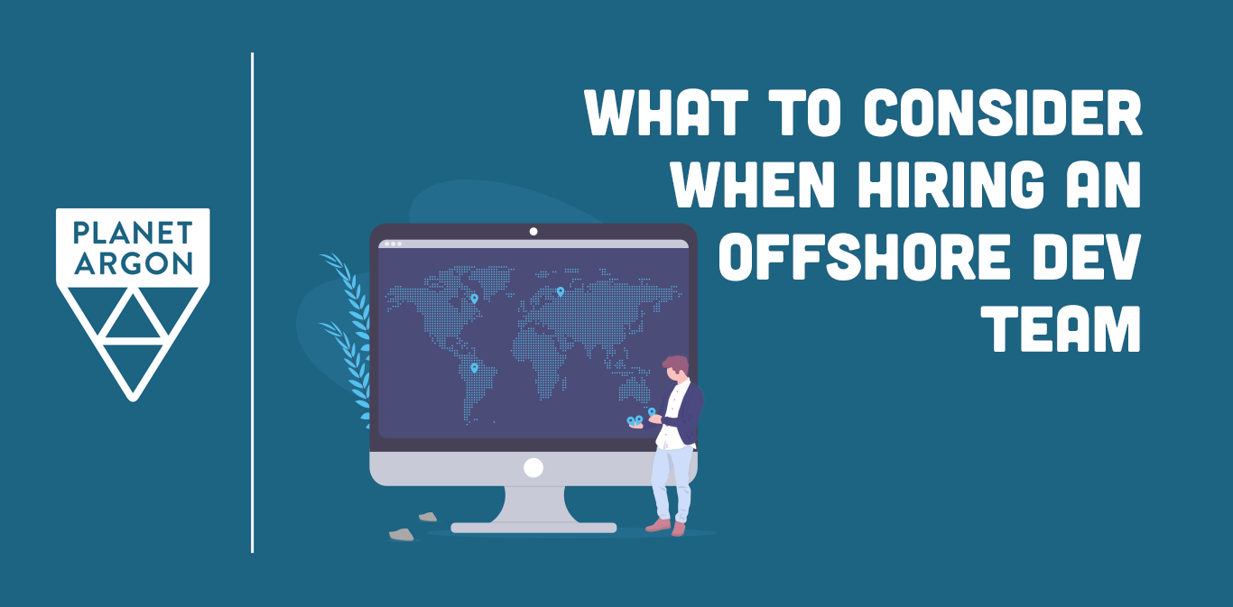 What to Consider When Hiring an Offshore Rails Dev Team