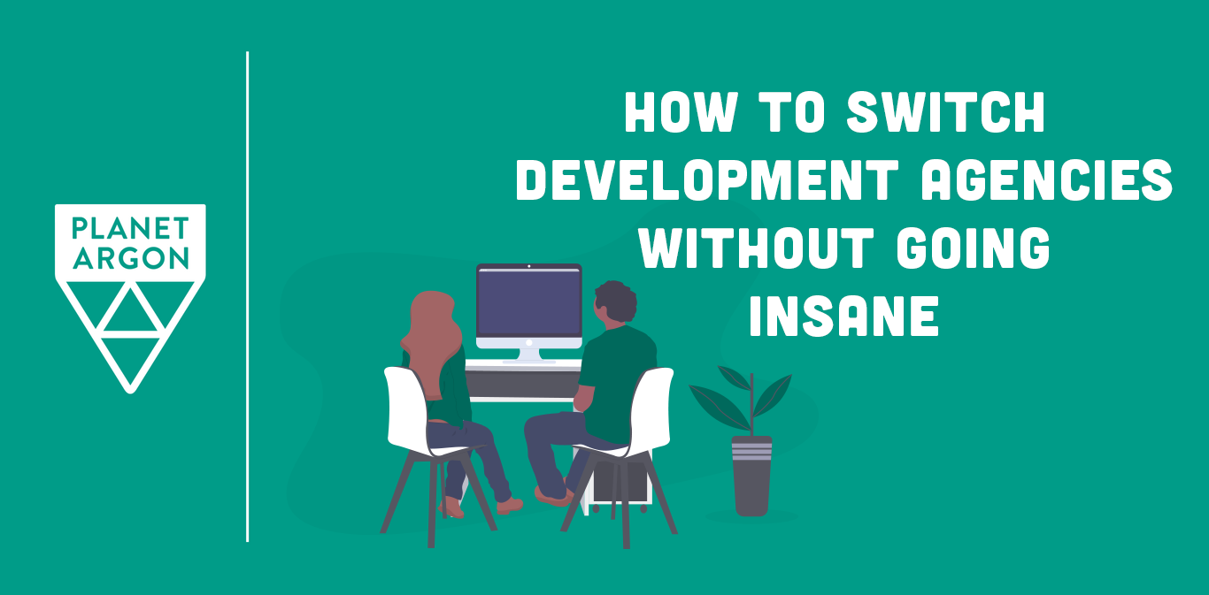 How to Switch 3rd Party Development Teams Without Going Insane