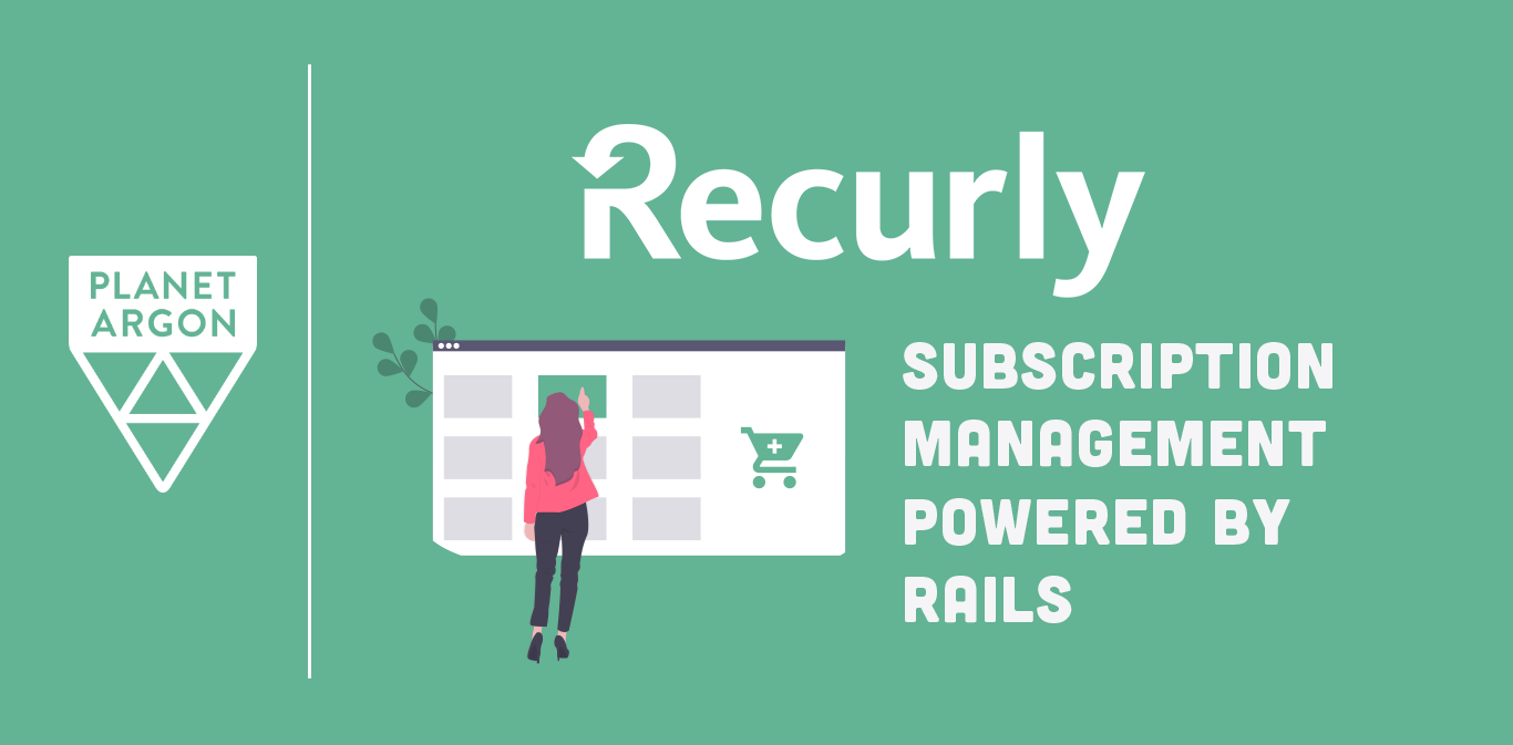 Subscription Management Powered by Rails with Recurly