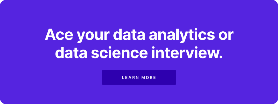 Ace your Data Science Interview