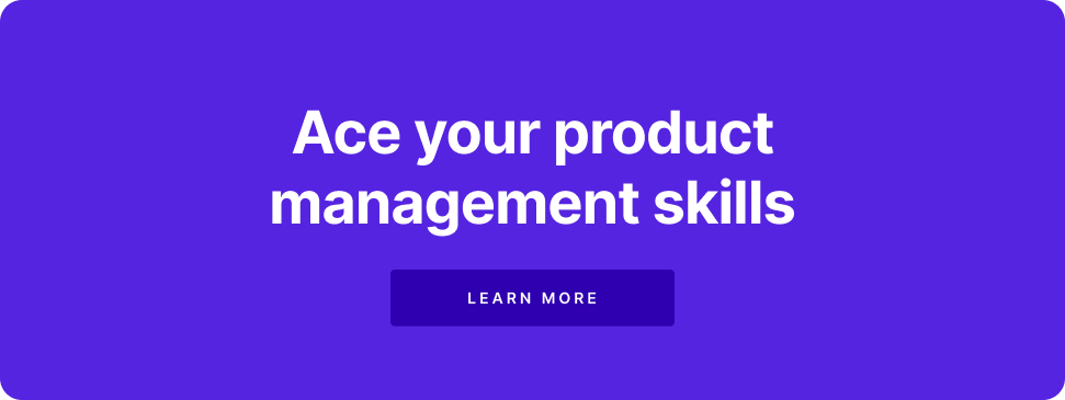 Ace your Product Management Interview
