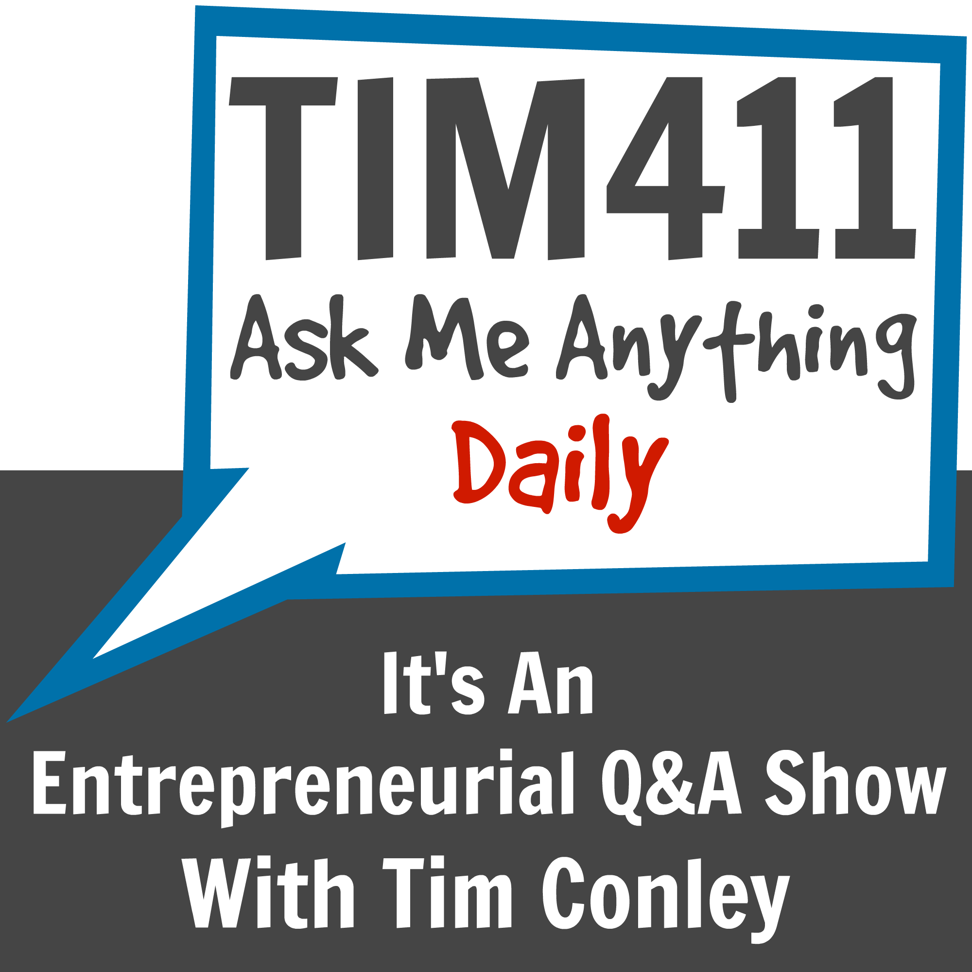TIM411: Answering Your Entrepreneurial Questions