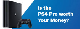 Is the PS4 worth Your Money?