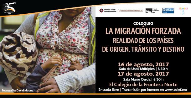 """Banner """"LA MIGRACIÓN FORZADA"""" Realidad de los países de origen, tránsito y destino"""