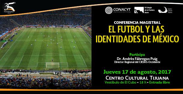 Banner El futbol y las identidades de México