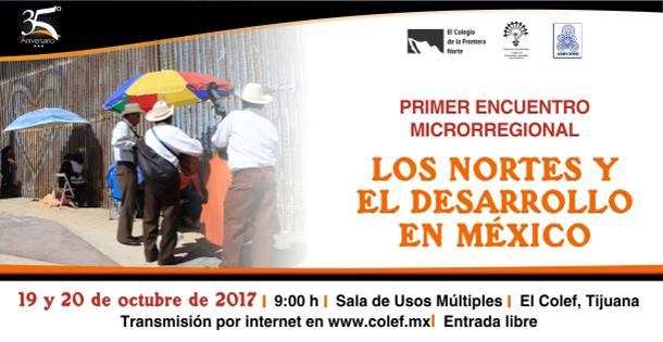"""Banner 19 y 20 de octubre (1) Primer encuentro microrregional: """"Los nortes y el desarrollo en México""""(5)"""