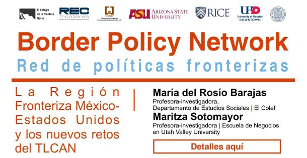 Banner Policy papers / La Región Fronteriza México-Estados Unidos y los nuevos retos del TLCAN