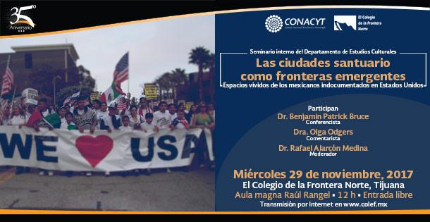 Banner SEMINARIO INTERNO DEL DEPARTAMENTO DE ESTUDIOS CULTURALES  Las ciudades santuario como fronteras emergentes. Espacios vividos de los mexicanos indocumentados en Estados Unidos