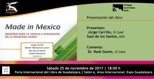Banner VISITA NUESTRO STAND Y ASISTE A ESTA PRESENTACIÓN DE LIBRO QUE TENDREMOS PARA TI  Made in Mexico. Desafíos para la ciencia e innovación en la frontera norte