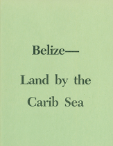 Belize   land by the carib sea
