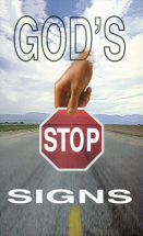 God s stop signs