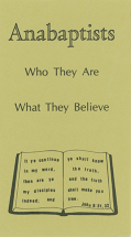 Anabaptists who they are what they believe