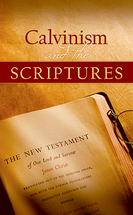 Calvinism and the scriptures