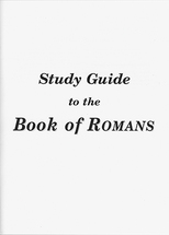 Study guide to the book of romans
