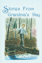 Stories from grandma s day
