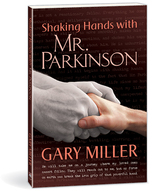 Shaking hands with mr parkinson