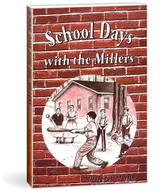 School days with the millers