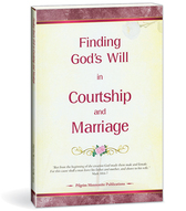 Finding god s will in courtship and marriage