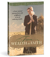 From wealth to faith
