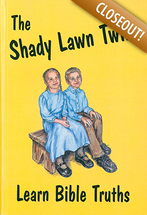 The shady lawn twins learn bible truths