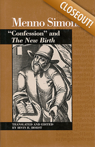 Menno simons confession and the new birth