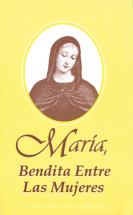 Maria bendita entre las mujeres