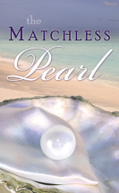 The matchless pearl