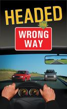 Headed the wrong way