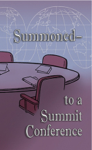 Summoned to a summit conference