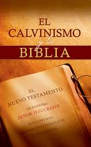 El calvinismo y la biblia