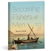 Becoming fishers of men teacher's guide