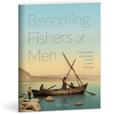 Becoming fishers of men