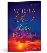 When a loved one has died