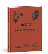 Benjie the in between boy