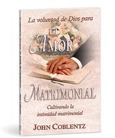 La voluntad de dios para el amor matrimonial