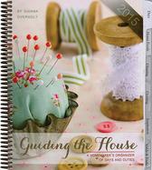 Guiding the house 2015