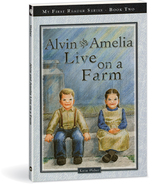 Alvin and amelia live on a farm