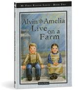 Alvin and amelia live on a farm