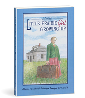 Little prairie girl growing up