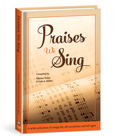 Praises we sing hardcover