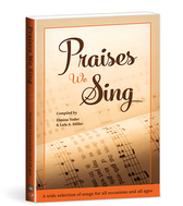 Praises we sing softcover