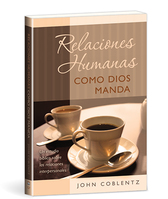 Relaciones humanas como dios manda