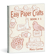 Easy paper crafts book 1