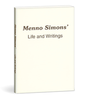 Menno simons' life and writings