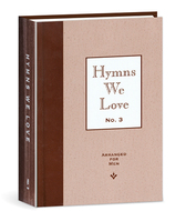 Hymns we love no 3 arranged for men
