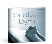 Called to be a layman