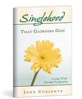 Singlehood that glorifies god