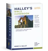 Halley's bible handbook classic edition